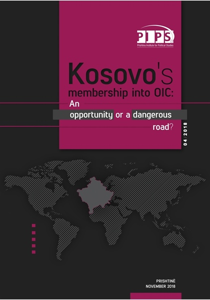 Kosovo's membership into OIC: An opportunity or a dangerous road?